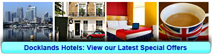 Docklands Hotels: Book from only £14.00 per person!