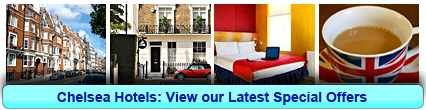 Chelsea Hotels: Book from only £11.30 per person!