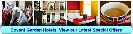 Covent Garden Hotels: Book from only £21.50 per person!