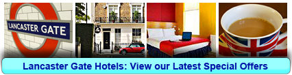Lancaster Gate Hotels: Book from only £18.00 per person!
