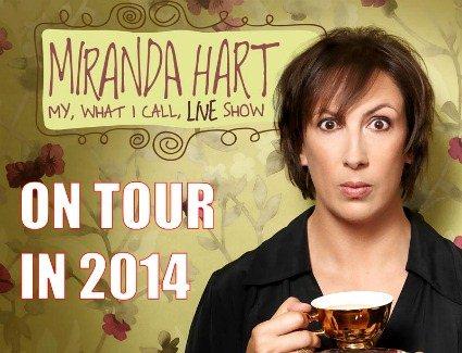 Miranda Hart My What I Call Live Show
