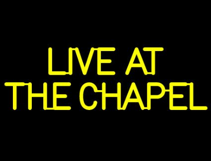 Live At The Chapel 2017