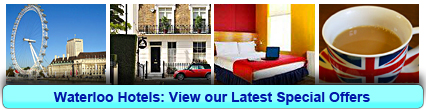 Waterloo Hotels: Book from only £13.75 per person!