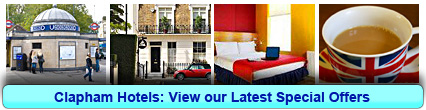 Clapham Hotels: Book from only £11.00 per person!
