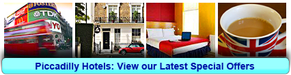 Piccadilly Hotels: Book from only £12.50 per person!