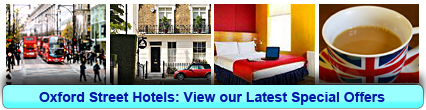 Oxford Street Hotels: Book from only £15.00 per person!