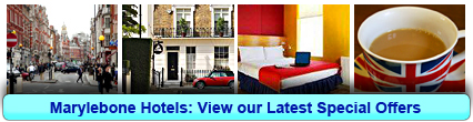 Marylebone Hotels: Book from only £19.00 per person!