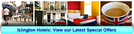 Islington Hotels: Book from only £20.00 per person!