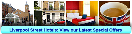 Liverpool Street Hotels: Book from only £20.00 per person!