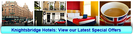 Knightsbridge Hotels: Book from only £13.06 per person!
