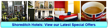 Shoreditch Hotels: Book from only £20.00 per person!