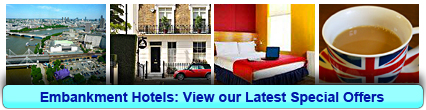 Embankment Hotels: Book from only £15.00 per person!