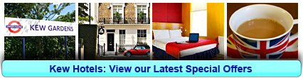 Kew Hotels: Book from only £14.75 per person!