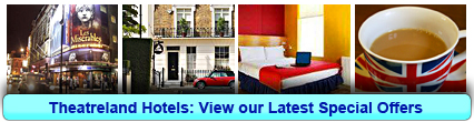 Theatreland Hotels: Book from only £13.06 per person!